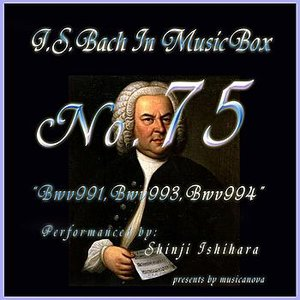 Image for 'Bach In Musical Box 75 / BWV991-BWV993-BWV994'