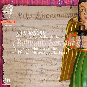 Image for 'Bolivian Baroque Vol 2: Music from the Missions and La Plata'