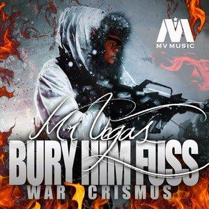 Imagen de 'Bury Him Fuss (War Crismus)'