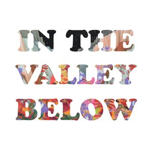 Image for 'In The Valley Below EP'