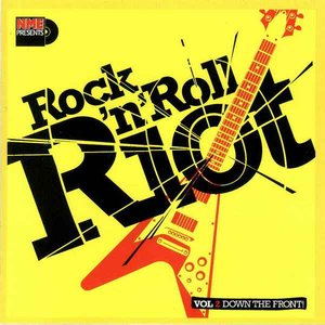 Image for 'NME Presents Rock 'n' Roll Riot, Volume 2'
