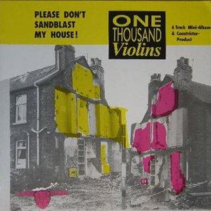 Image for 'Please Don't Sandblast My House!'