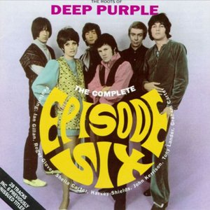 Image pour 'The Roots of Deep Purple - The Complete Episode Six'