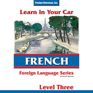 Image for 'Learn in Your Car: French Level 3'