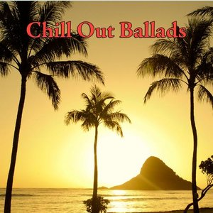 Image for 'Chill Out Ballads'