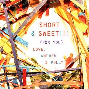 Image for 'Short & Sweet'