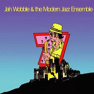 Immagine per 'Jah Wobble & The Modern Jazz Ensemble'