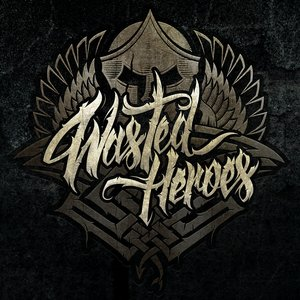 Image for 'Wasted Heroes'