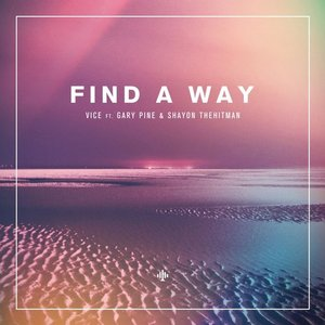 Image for 'Find a Way (feat. Gary Pine & Shayon THEHITMAN)'