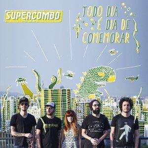 Image for 'Todo Dia É Dia de Comemorar'
