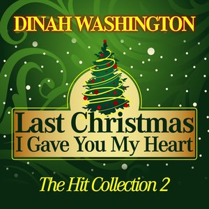 Image for 'Last Christmas I Gave You My Heart (The Hit Collection, Pt. 2)'