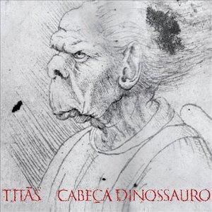 Image for 'Cabeça Dinossauro - Edição Comemorativa 30 anos - Deluxe'