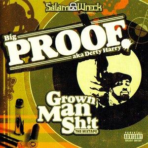 Image for 'Grown Man Shit'