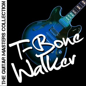 Image for 'The Guitar Masters Collection: T-Bone Walker'