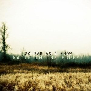 Image for 'Katie In the Forest'