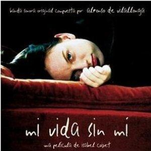 Image for 'Mi vida sin mí'