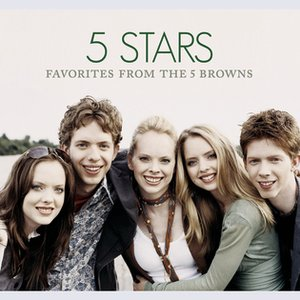 Image for '5 Stars- Favorties From The 5 Browns'