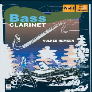 Image for 'Hemken, Volker: Bass Clarinet Music'