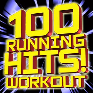 Image for '100 Running Hits! Workout'