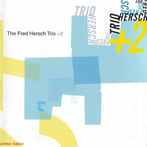 Image for 'The Fred Hersch Trio +2'