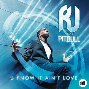 Image for 'U Know It Ain't Love (feat. Pitbull)'