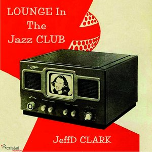 Image for 'Lounge in the Jazz Club'