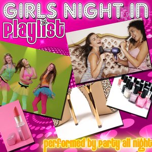 Image for 'Girls Night In Playlist'