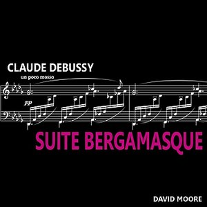 Image for 'Debussy: Suite Bergamasque'