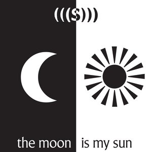 Image for 'The Moon Is My Sun'