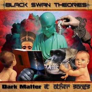 Image for 'Dark Matter & Other Songs'