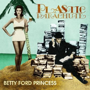 Image pour 'Betty Ford Princess'