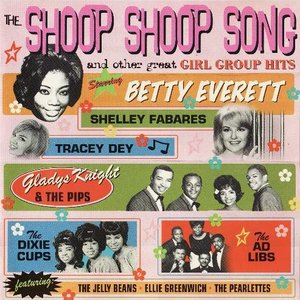 Image for 'The Shoop Shoop Song and Other Great Girl Group Hits'