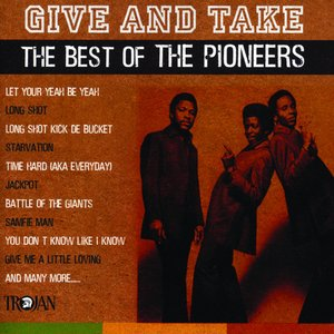 Bild för 'Give and Take - The Best of the Pioneers'