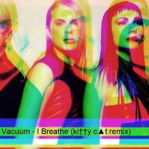 Imagen de 'Vacuum - I Breathe (ki††y c▲t remix)'