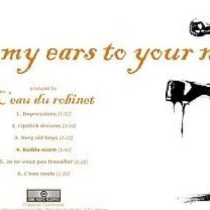 Image for 'From my ears to your noise tap'