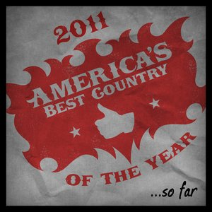 Image for '2011 - America's Best Country Of The Year...So Far'