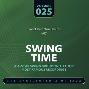 Image for 'Swing Time - The World's Greatest Jazz Collection 1933-1957: Vol. 25'