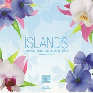 Image for 'Islands: Balearic Sundown Sessions 2011 - Mixed by Steve Blunt'