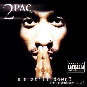 Image for 'R U Still Down? (Remember Me)'