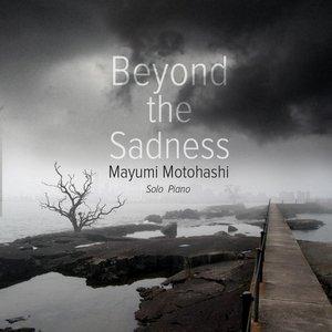 Image for 'Beyond the Sadness'