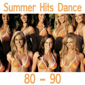 Image for 'Summer Hits Dance 80-90'