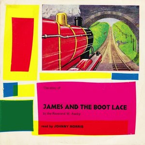 Image for 'James and the Bootlace - Read By Johnny Morris (Remastered)'