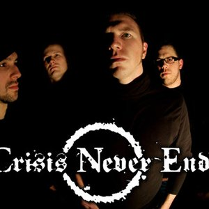 Image for 'Crisis Never Ends'