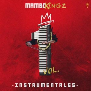 Image for 'Mambo Kingz Instrumentals Vol. 1'