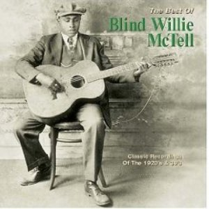 Image for 'Best of Blind Willie McTell: Classic Recordings of the 1920's & 30's'