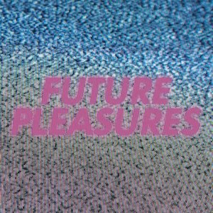 Immagine per 'Future Pleasures'