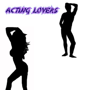 Image for 'Acting Lovers'