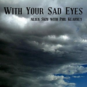 Image for 'With Your Sad Eyes'