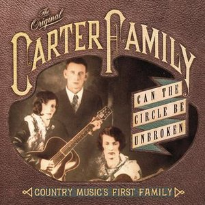 Image for 'Can The Circle Be Unbroken: Country Music's First Family'
