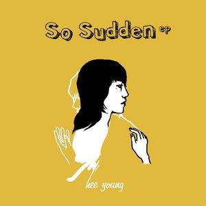 Immagine per 'So Sudden EP'